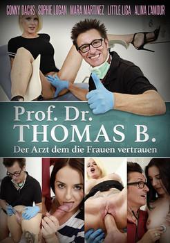 Prof Dr. Thomas B – Der Arzt Dem die Frauen Vertrauen