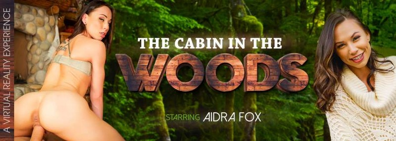 The Cabin In The Woods Aidra Fox Oculusgo 4k