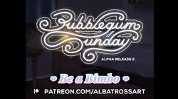 Bubblegum Sunday Alpha 304 by Albatross