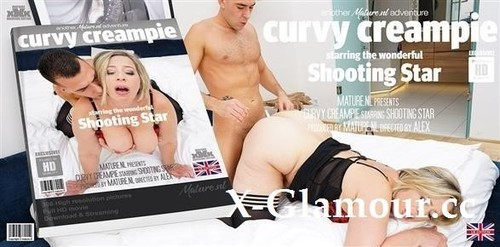 Shooting Star - Curvy Mature Shooting Star Loves Fucking In The Afternoon And Getting A Creampie For Desert (2020/FullHD)