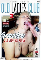 bp85tjtkpwd8 - Old Ladies Club - Grannies I'd Like To Fuck