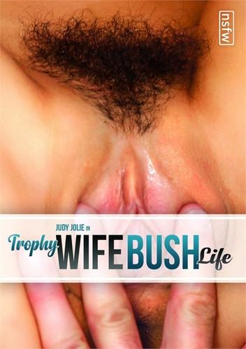 Trophy Wife Bush Life (2020)