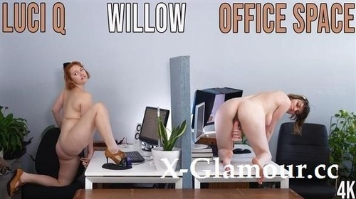 Luci Q, Willow - Office Space [FullHD/1080p]
