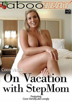 8qdx0j0e3l1v - Coco Vandi in On Vacation with Stepmom
