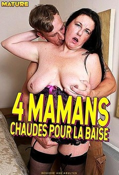 4 Mamans Chaudes pour la Baise