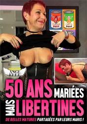 o4a54j00yz5z - 50 Ans, Mariees Mais Libertines