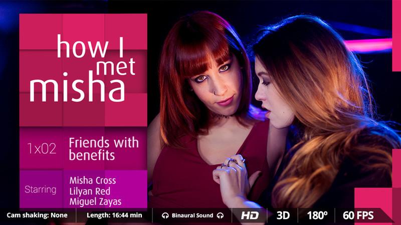 How I Met Misha Ep 2 Lilyan Red Amp Misha Cross Oculus