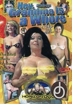 Hey My Grandma Is A Whore #7