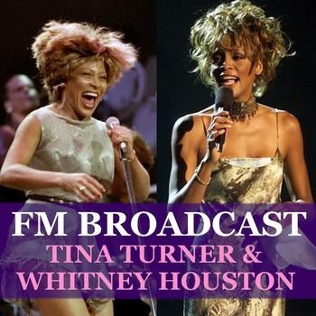 Tina Turner and Whitney Houston - FM Broadcast Tina Turner & Whitney Houston (2020) Full Albüm İndir