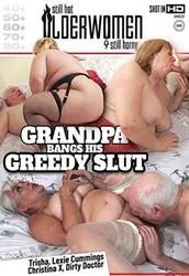 5v7c94uvgdin - Grandpa Bangs His Greedy Slut